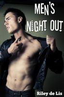 Riley de Lis - Men's Night Out
