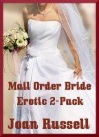 Joan Russell - Mail Order Bride - Erotic 2-Pack Gangbang and Virgin Erotica