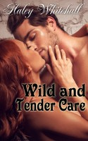 Haley Whitehall - Wild and Tender Care