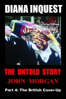 John Morgan - Diana Inquest: The British Cover-Up