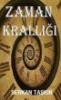 Zaman Krallığı by Serkan Taşkın