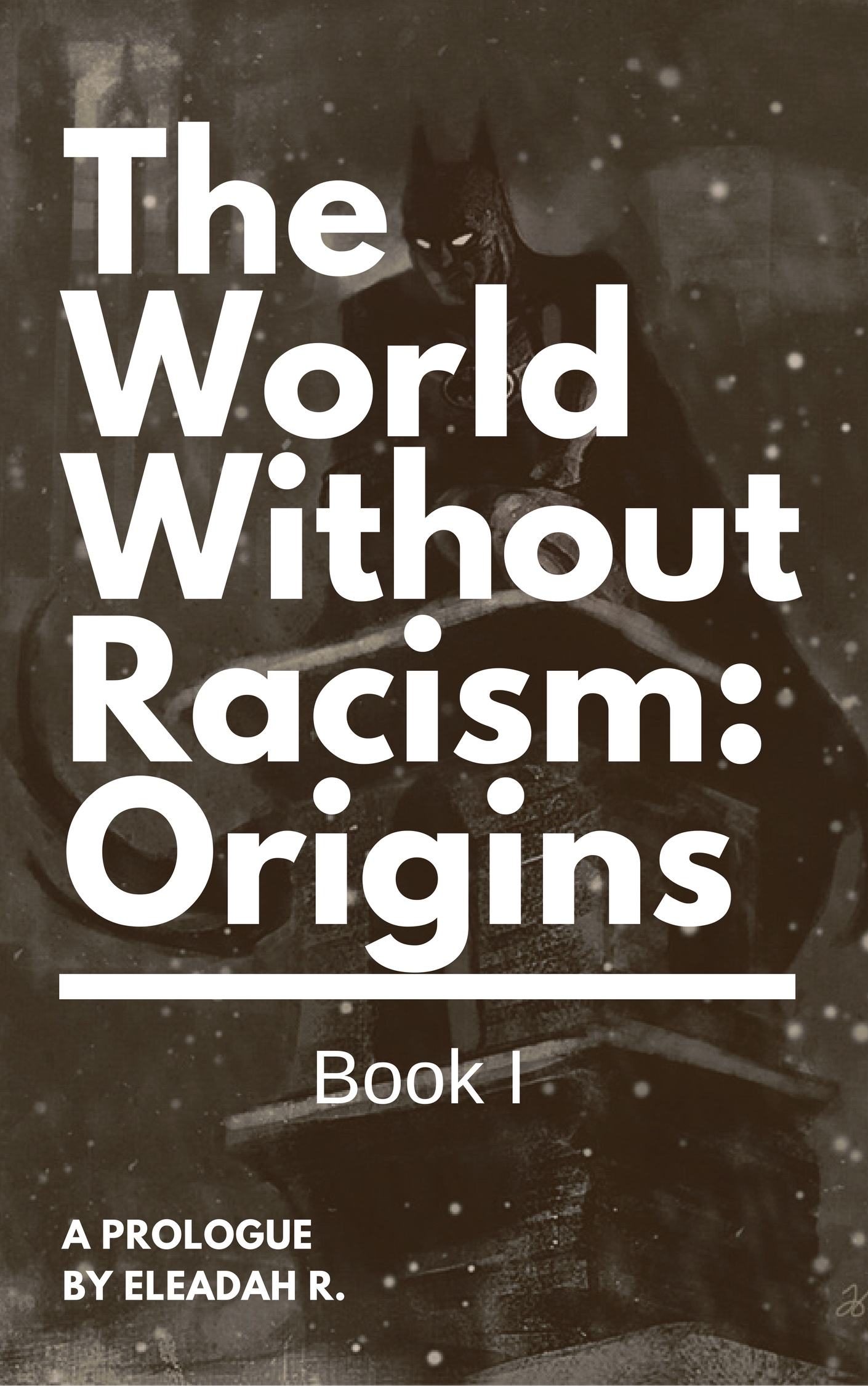 The World Without Racism Origins