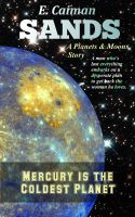 Cover for 'Mercury is the Coldest Planet'