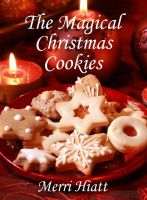 Merri Hiatt - The Magical Christmas Cookies