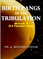 Birth Pangs Of The Tribulation
