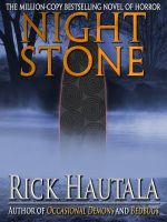 Rick Hautala - Night Stone