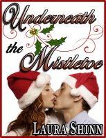 Cover for 'Underneath the Mistletoe'