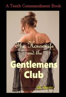 The Housewife and the Gentlemen's Club