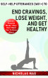 Self-help Utterances (1651 +) to End Cravings, Lose Weight, and Get Healthy by Nicholas Mag