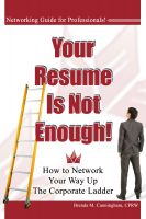 Brenda Cunningham - Your Resume is Not Enough: How to Network Your Way Up the Corporate Ladder