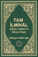 Cover for 'Tam İlmihâl Seâdet-i Ebediyye Birinci Kısm'