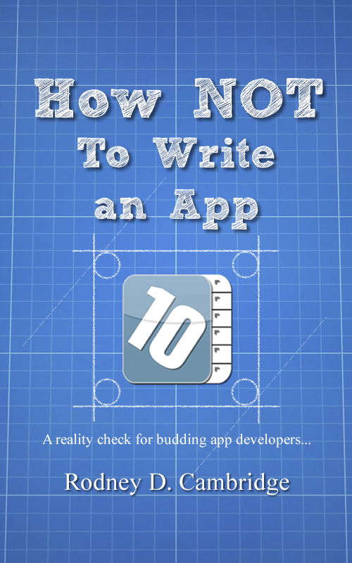 How To Make A Book Cover App ~ Smashwords how not to write an app a book by rodney d