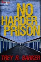 No Harder Prison