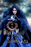 Cover for 'Black Wolf Silver Fox'