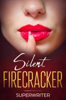 Silent Firecracker