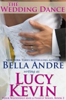 Lucy Kevin - The Wedding Dance (Four Weddings and a Fiasco, Book 2): Contemporary Romance