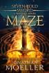 Sevenfold Sword: Maze by Jonathan Moeller