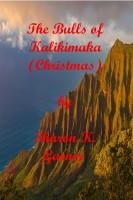 Sharon K. Garner - The Bulls of Kalikimaka (Christmas)