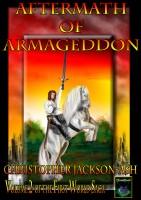 Aftermath of Armageddon (Volume 2 of the FirstWorld Saga)