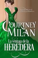 Courtney Milan - La ventaja de la heredera
