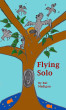 Flying Solo by Rei Madigan