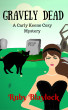 Gravely Dead by Ruby Blaylock