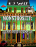 Monstrosity: Apartment Complex On Deadman Lane  Episode 2 by K J Walt