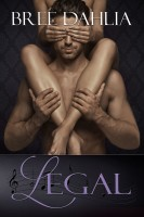 Bree Dahlia - Legal (A Standalone Romantic Comedy)