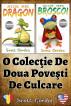 O Colecţie De Douǎ Poveşti De Culcare by Scott Gordon