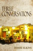 Derek Elkins - Three Conversations