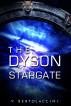 The Dyson Stargate by V Bertolaccini