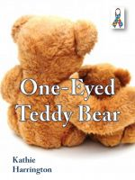 Cover for 'One-Eyed Teddy Bear'