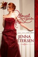 Jenna Petersen - Almost a Spinster