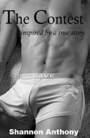 Cover for 'The Contest: Inspired by a True Story (M/M Humiliation Erotica)'