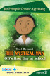 Osei Betumi The Mystical Man OB's first day at school by Dr Joe Owusu-Agyemang