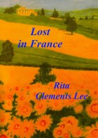 Rita Clements Lee - Lost in France