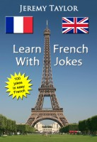 Jeremy Taylor - Learn French With Jokes