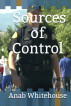 Sources of Control by Anab Whitehouse