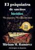 El psiquiatra de sueños lúcidos (El juego de los videntes: Libro 2) by Míriam M. Ramírez