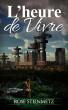 L'heure de vivre by Rose Steinmetz