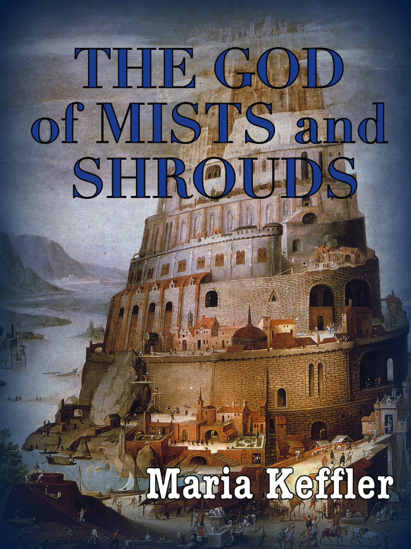 The God of Mists & Shrouds