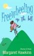 Freewheeling Up The Hill by Margaret Hawkins
