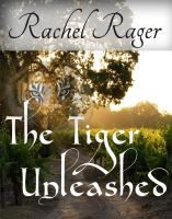 Rachel Rager - The Tiger, Unleashed
