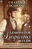Charlie Cochrane - Lessons for Suspicious Minds