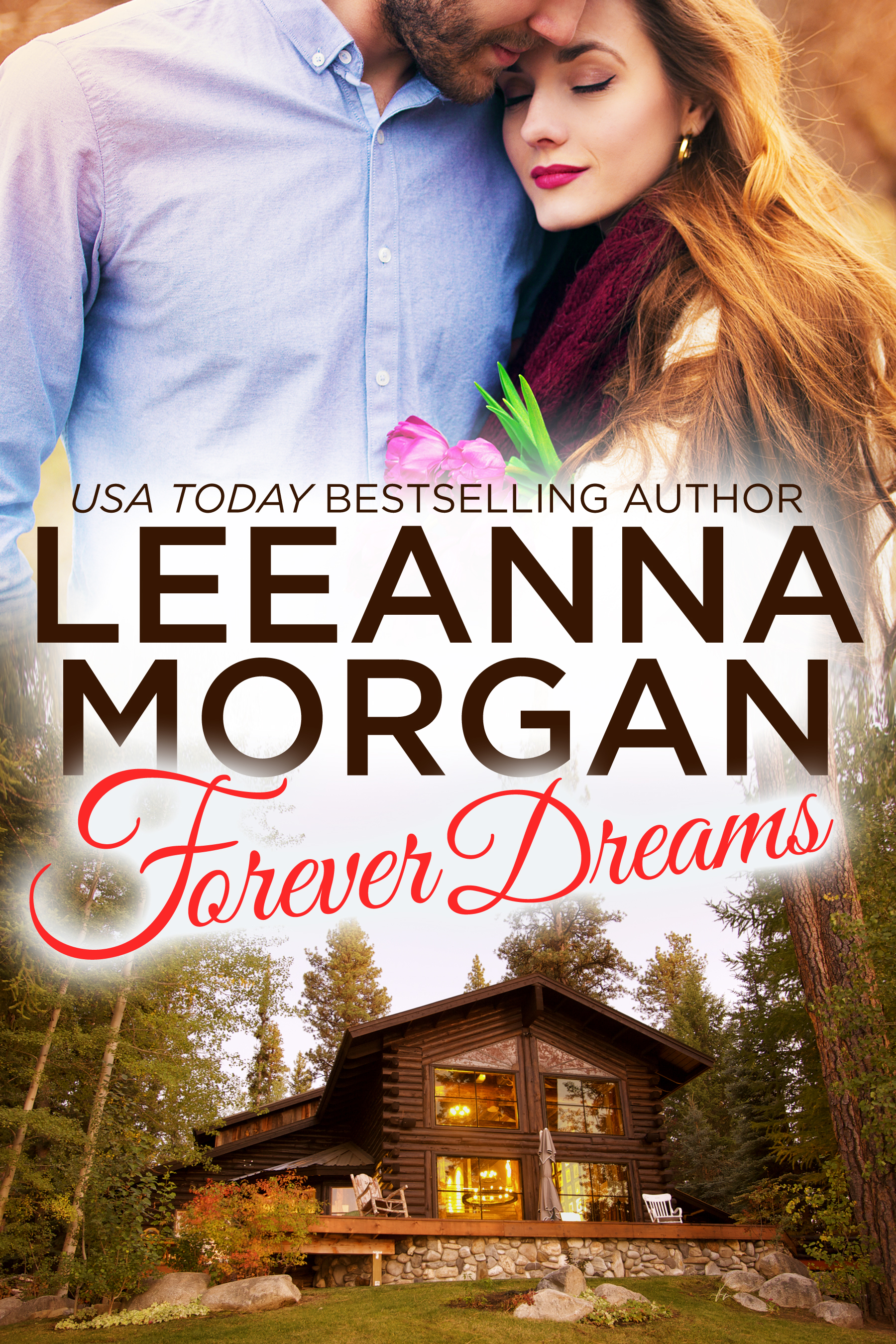 Forever Dreams: A Small Town Romance (sst-ccxviii)