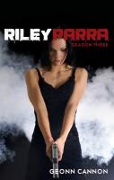 Geonn Cannon - Riley Parra Season Three
