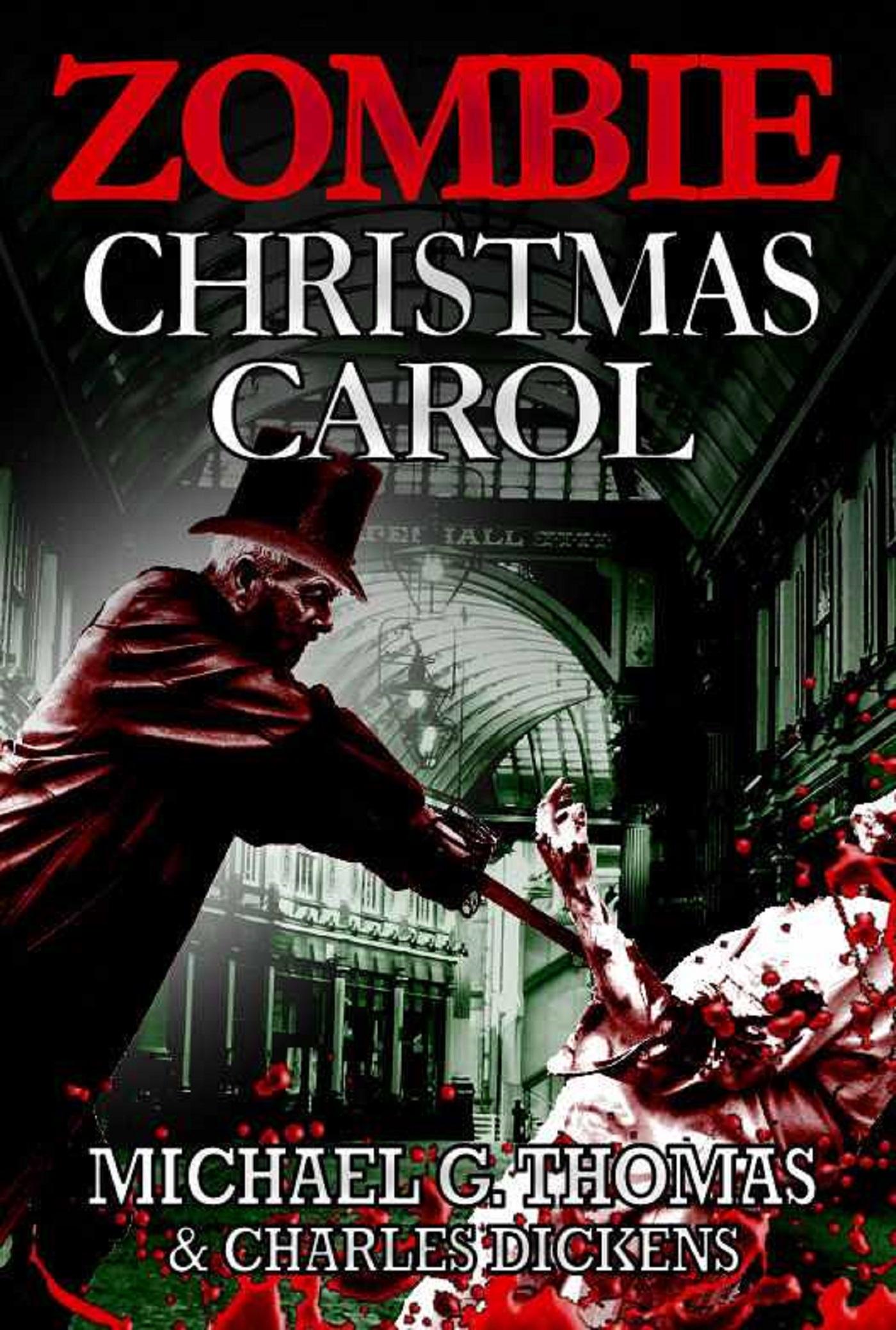 Christmas Carol Book.A Zombie Christmas Carol An Ebook By Michael G Thomas