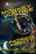 Monkey Justice by Patricia Abbott