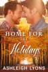 Home For The Holidays - A Non-Shifter MPREG Romance by Ashleigh Lyons