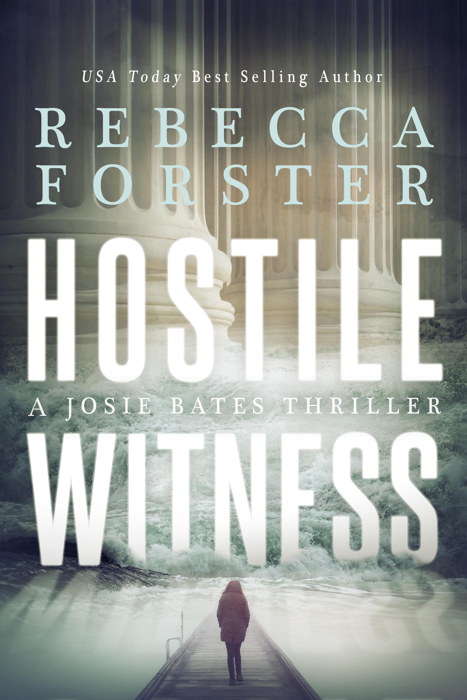 Hostile Witness, A Josie Bates Thriller (sst-xv)